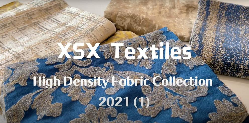 XSX Textiles 2021 New Collection (1) - High Density Fabric